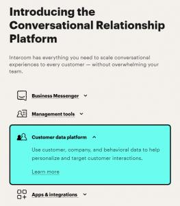 Intercom calls itself a Conversational Relationship Platform