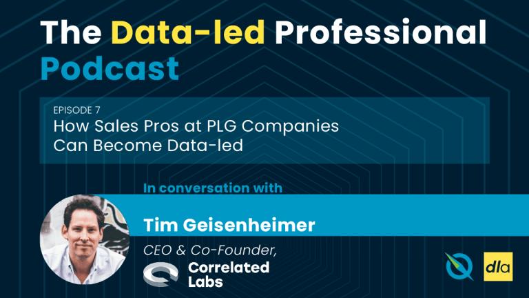The Data-led Professional podcast Episode 7