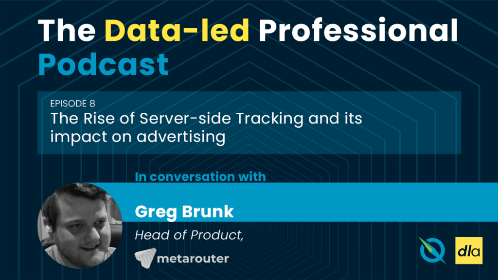 Episode 8 of the The Data-led Professional podcast