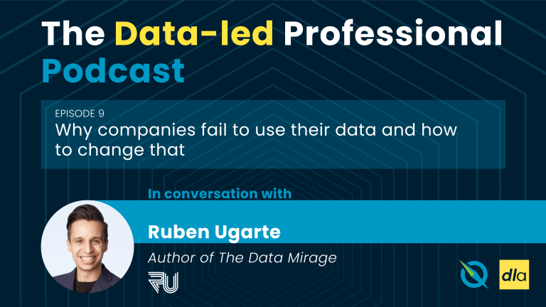 Episode 9 of the Data-led Professional Podcast